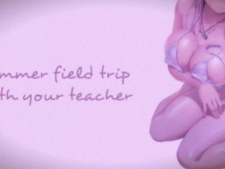 Field Trip With Your Teacher (Teacher Series) | SOUND PORN | English ASMR
